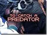 To_Catch_A_Predator