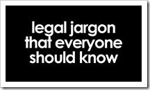 Legal Jargon