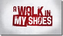 A-Walk-in-My-Shoes-
